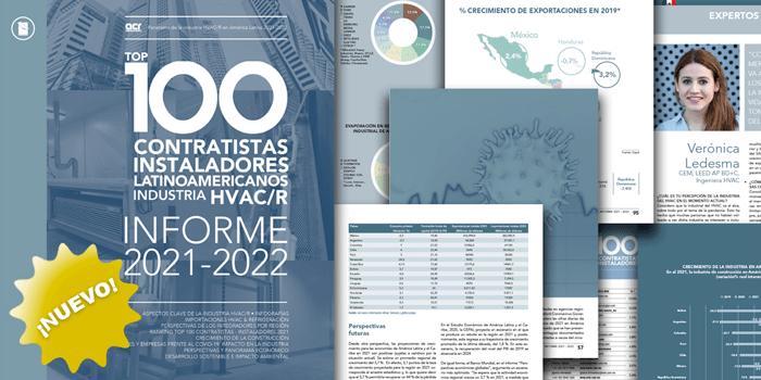 TOP 100 CONTRATISTAS • INSTALADORES EN HVACR • 2021-2022