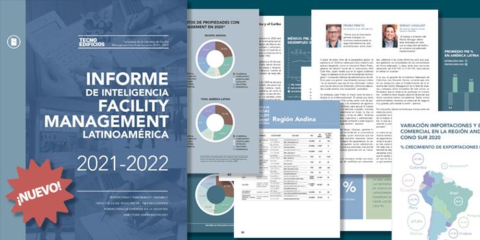 INFORME DE INTELIGENCIA FACILITY MANAGEMENT LATINOAMÉRICA • 2021-2022